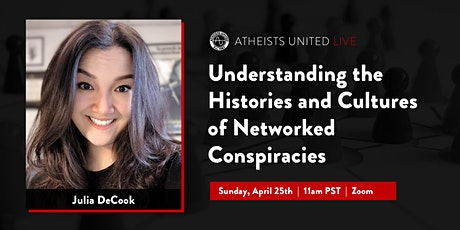 Understanding the Histories and Cultures of Networked Conspiracies tickets