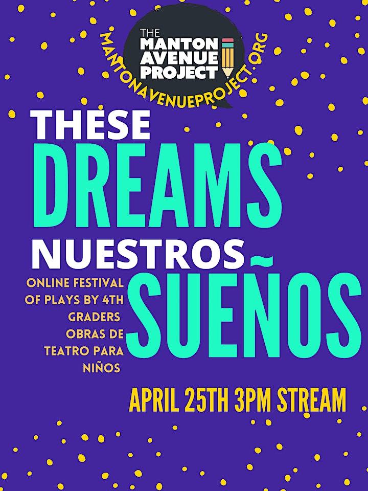 These Dreams/Nuestros Sueños Play Festival image
