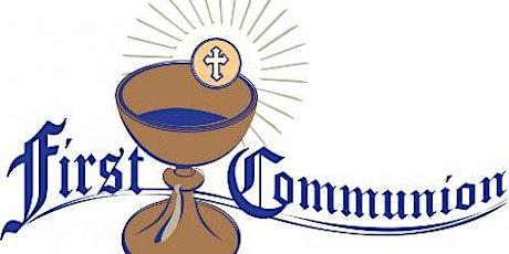 First Communion Mass, April 24 tickets