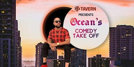 Ocean's Comedy Takeoff tickets