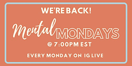 Mental Monday on Instagram Live tickets