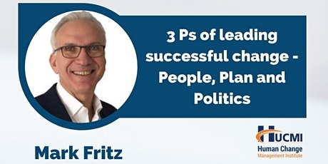 3 Ps of leading successful change – People, Plan  and Politics tickets