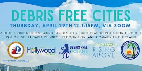 Debris Free Cities Webinar tickets