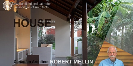 NLAA Virtual  Lecture Series: HOUSE with Robert Mellin tickets