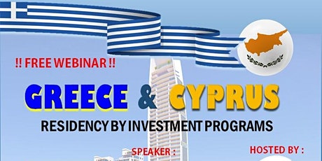 GREECE AND CYPRUS – RESIDENCY BY INVESTMENT PROGRAMS tickets