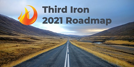 Third Iron 2021 Roadmap tickets