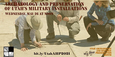 Brown Bag: Archaeology and Preservation of Utah's Military Installations tickets