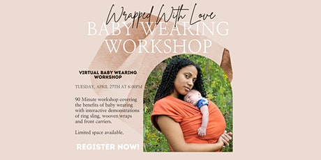 Wrapped With Love: Baby Wearing Workshop tickets