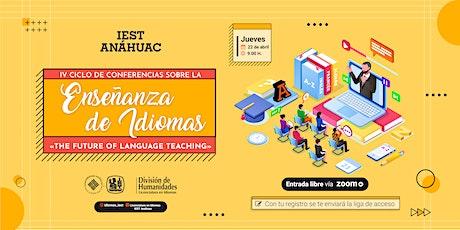 IV Ciclo de Conferencias sobre la Enseñanza de Idiomas entradas