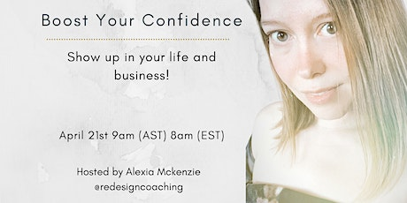 Boost your Confidence tickets