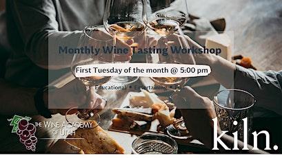 Kiln SLC Monthly Wine Workshop tickets