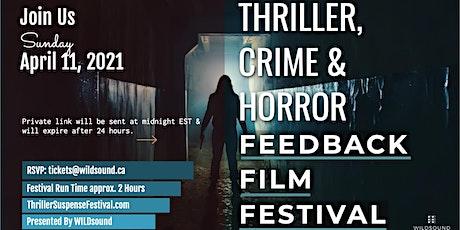 Horror/Thriller/Crime Virtual Film Festival| Stream for FREE this Sunday tickets