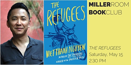 Book Club @ The Miller Room: THE REFUGEES by Viet Thanh Nguyen tickets