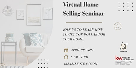 FREE Virtual Home Selling Seminar presented by the Lisa Sisko Team tickets