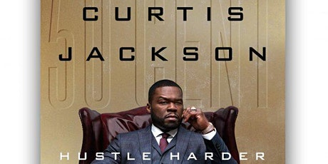 The BroGram Discussion Group: Curtis Jackson Hustle Harder, Hustle Smarter tickets