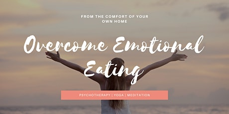 Overcome Emotional Eating (8 week course) tickets