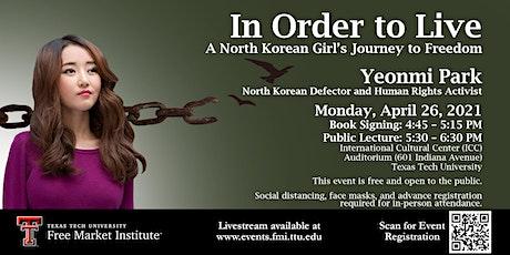 FMI Public Speaker Series at TTU -  Yeonmi Park tickets
