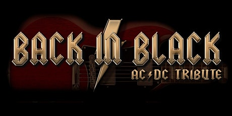 AC/DC Tribute: Back in Black at Legacy Hall tickets