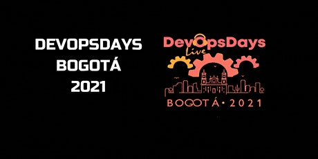 DevOpsDays Bogotá  2021 Online entradas