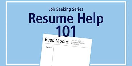 Job Seeking Series: Resume Writing 101 tickets
