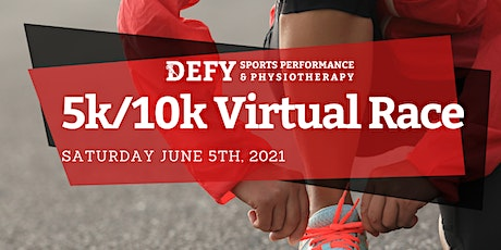 DEFY's 2nd Annual Virtual 5k/10K Race tickets