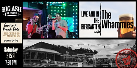 The Whammies Live @ The Big Ash Biergarten! tickets