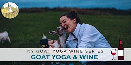 NY Goat Yoga Class & Wine Tasting (2021) tickets