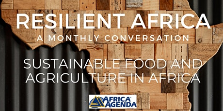 Resilient Africa: Sustainable Food and Agriculture in Africa tickets