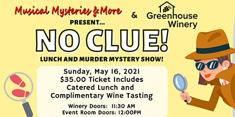 NO CLUE! Murder Mystery Lunch tickets