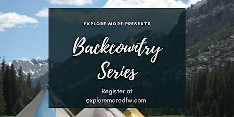 Backcountry Series: Hike, Backcountry Cooking & Brew tickets