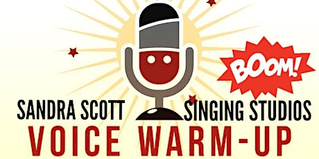 Fun & Free Confidence Building Vocal  Warm Up with Leading Vocal Coach tickets