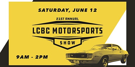 21st Annual LCBC Motorsports Show tickets