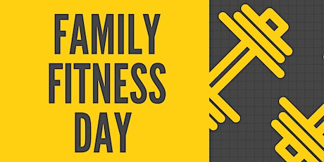 Family Fitness Day tickets
