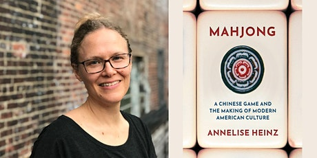 Mahjong: A Chinese Game and the Making of Modern American Culture tickets