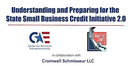 State Small Business Credit Initiative (SSBCI) 2.0, Part II tickets