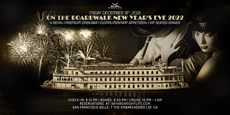 2022 SF New Year's Eve On the Boardwalk Party Cruise tickets