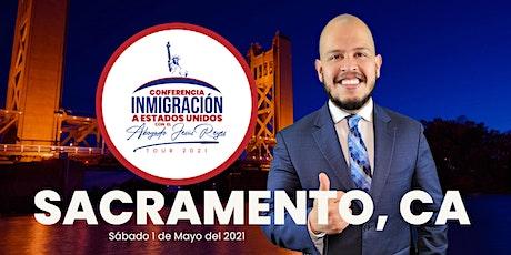 """Conferencia """"Inmigración a Estados Unidos"""" Sacramento, CA. Tour 2021 tickets"""
