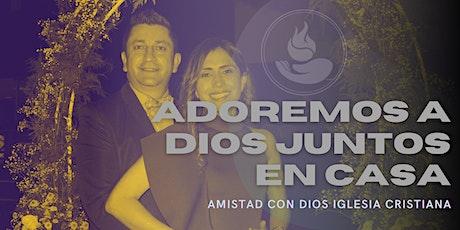 Servicios de Adoración en Amistad con Dios entradas