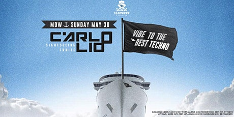 CARLO LIO [ LET'S TECHNO  Sightseeing Cruise ] MDW/SUNDAY MAY 30 tickets