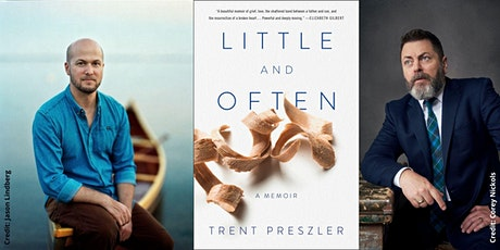 "Trent Preszler -- ""Little and Often,"" In Conversation with Nick Offerman tickets"
