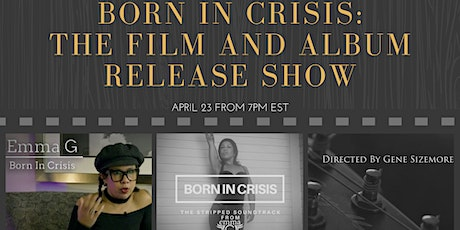 Born in Crisis: The Film and Album Release Show tickets