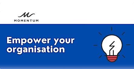 Empower your organisation Tickets