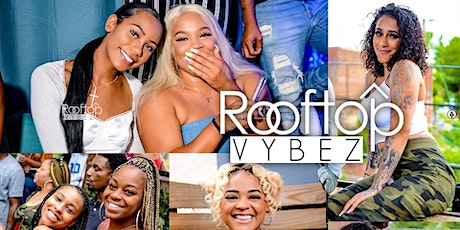 ROOFTOP VYBEZ DAY PARTY tickets