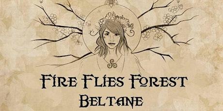 FIRE FLIES FOREST (BELTANE) tickets