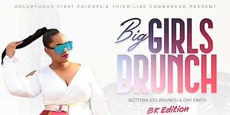Big Girls Brunch - Bottomless Brunch & Day Party tickets