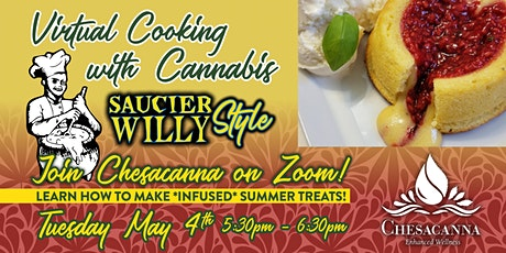 Summer Cooking with Cannabis Saucier Willy Style tickets