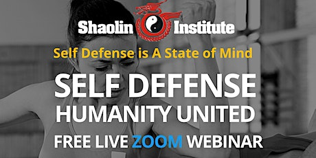 Shaolin Institute Self Defense Online Class - Humanity United tickets