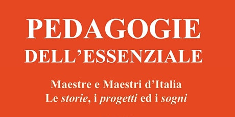 Pedagogie dell'Essenziale - Seminario Nicola Barbieri biglietti