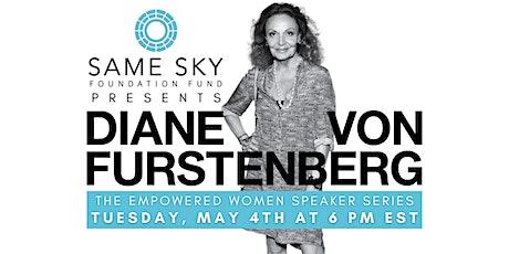 The Empowered Women Speaker Series: Diane von Furstenberg tickets