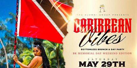 Caribbean Vibes Bottomless Brunch & Day Party Memorial Day Weekend Edition tickets